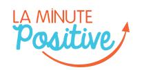 La Minute Positive